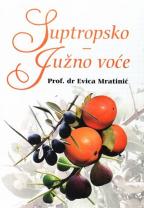 SUPTROPSKO - JUŽNO VOĆE