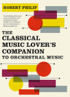 the classical music lovers companion to orchestral music