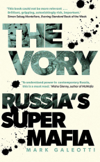 The Vory: Russia's Super Mafia