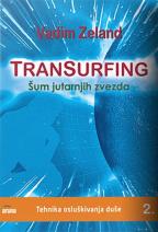 TRANSURFING: ŠUM JUTARNJIH ZVEZDA - KNJIGA 2