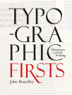 typographic firsts adventures in early printing