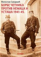 BORBE ČETNIKA PROTIV NEMACA I USTAŠA: 1941-45.