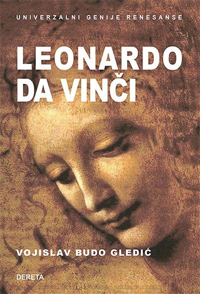 Leonardo da Vinči - Univerzalni genije renesanse