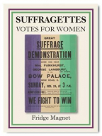 Magnet - Suffragettes, Great Suffrage Demonstration