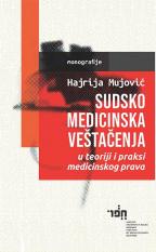 Sudskomedicinska veštačenja u teoriji i praksi medicinskog prava