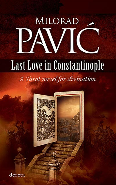 Last Love in Constantinople: A Tarot Novel for Divination