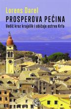 Prosperova pećina: vodič kroz krajolik i običaje ostrva Krfa