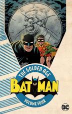 BATMAN THE GOLDEN AGE VOL. 4