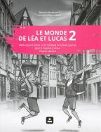 Le monde de Lea et Lucas 2 - francuski jezik, radna sveska za 6. razred osnovne škole