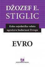 Evro: kako zajednička valuta ugrožava budućnost Evrope