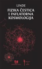 Fizika čestica i inflatorna kosmologija