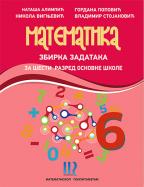 MATEMATIKA 6, ZBIRKA ZADATAKA ZA 6. RAZRED OSNOVNE ŠKOLE