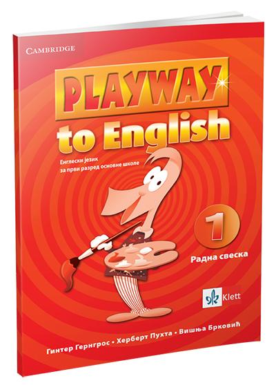 PLAYWAY TO ENGLISH 1, RADNA SVESKA ZA 1. RAZRED OSNOVNE ŠKOLE
