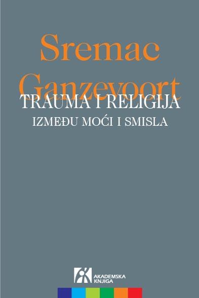 Trauma i religija: Između moći i smisla