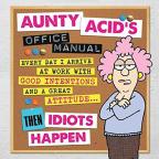 Aunty Acid's Office Manual