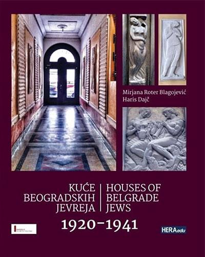 KUĆE BEOGRADSKIH JEVREJA: 1920-1941