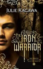 The Iron Warrior (The Iron Fey - Book 10)