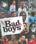 Bad Boys Of Football