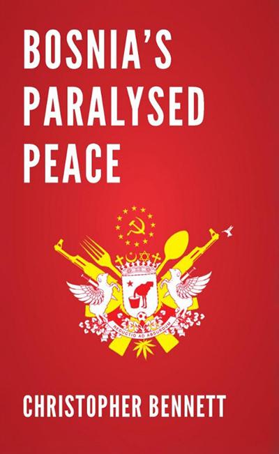 BOSNIA'S PARALYSED PEACE