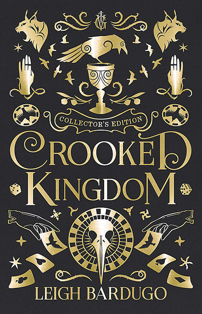 Crooked Kingdom: Collector's Edition (Six Of Crows)