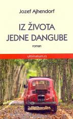 IZ ŽIVOTA JEDNE DANGUBE: ROMAN