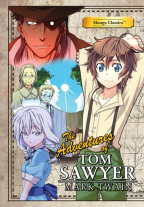 MANGA CLASSICS: THE ADVENTURES OF TOM SAWYER