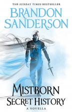 Mistborn: Secret History (Mistborn Novella)
