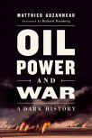 oil power and war a dark history