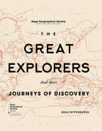 RGS The Great Explorers And Their Journeys Of Discovery