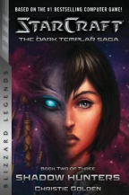 STARCRAFT: THE DARK TEMPLAR SAGA 2