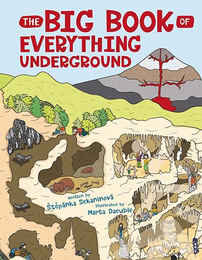THE BIG BOOK OF EVERYTHING UNDERGROUND