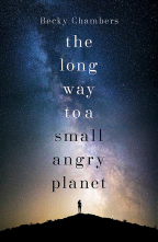 The Long Way To A Small, Angry Planet: Wayfarers 1