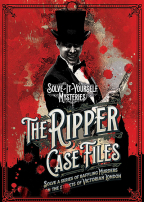The Ripper Case Files: Solve-It-Yourself Mysteries