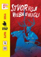 """Zlatna serija 15 - Priče iz baze """"drugde"""": Stvor koji vreba u magli (korica B)"""