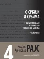 Arčibald Rajs 4: O Srbiji i Srbima
