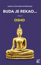 Buda je rekao, deo prvi: susret sa životnim poteškoćama