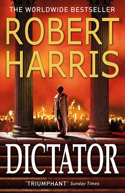 DICTATOR (CICERO TRILOGY 3)