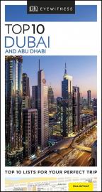DK EYEWITNESS - TOP 10 DUBAI AND ABU DHABI