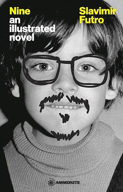 Nine: an illustrated novel