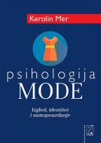 Psihologija mode: izgled, identitet i samopouzdanje