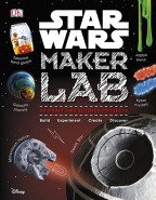 Star Wars Maker Lab: 20 Galactic Science Projects