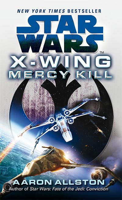 STAR WARS: X-WING - MERCY KILL