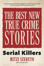 the best new true crime stories serial killers