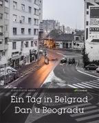 Ein Tag in Belgrad / Dan u Beogradu - mek povez
