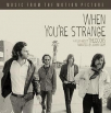 when youre strange a film about the doors