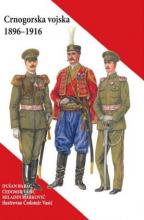 CRNOGORSKA VOJSKA 1896-1916