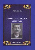 MILORAD MARKOVIĆ (1889-1962)