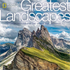 national geographic - greatest landscapes stunning photographs that inspire and astonish