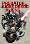 predator vs judge dredd vs aliens incubus and other stories