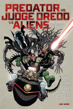 Predator Vs Judge Dredd Vs Aliens: Incubus And Other Stories